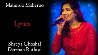 Maheroo Maheroo LYRICS - Shreya Ghoshal | Super Nani | Sanjeev Darshan | Maheroo De Sukoon Full Song