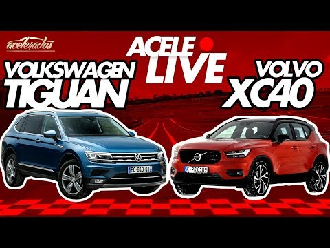 TUDO SOBRE OS NOVOS VOLVO XC40 E VW TIGUAN, OS LANÇAMENTOS DA SEMANA! - ACELELIVE #91