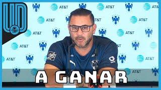 Sigue las declaraciones del técnico de Rayados de cara al partido ante Santos