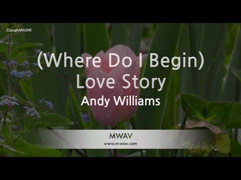 Andy Williams-(Where Do I Begin) Love Story (Melody) (Karaoke Version) [ZZang KARAOKE]