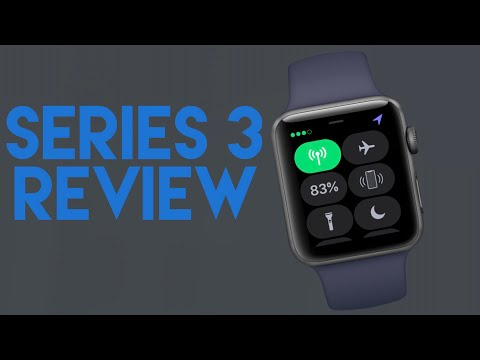 Apple Watch Series 3 Review (with Cellular)