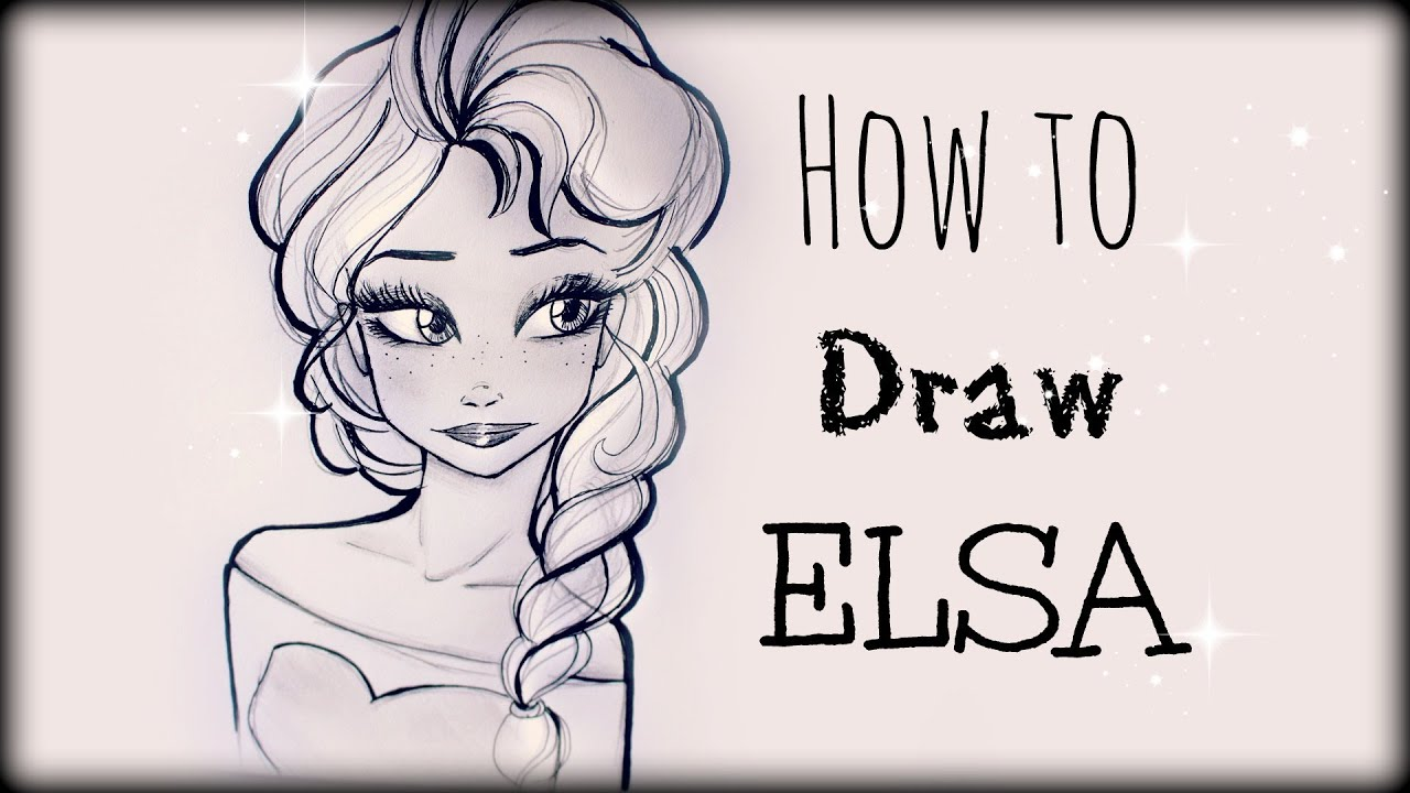Drawing Tutorial How to draw Elsa from Frozen - YouTube