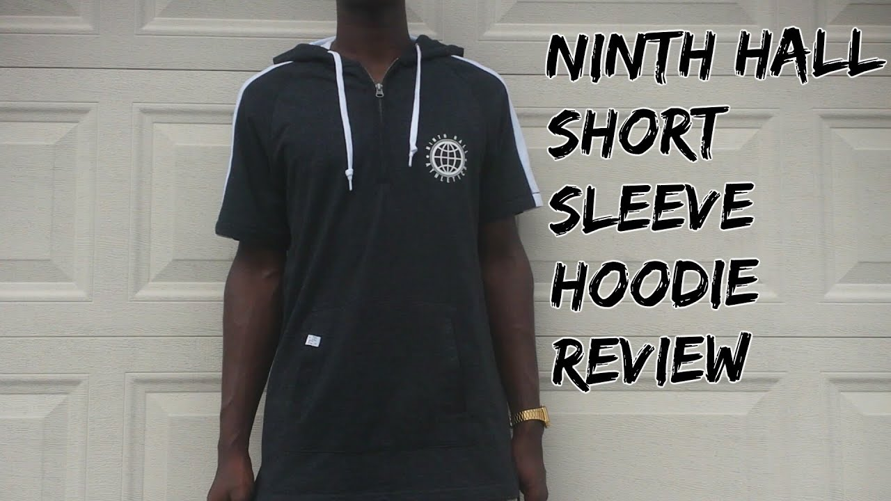 Ninth Hall Short Sleeve Hoodie Review ( Zumiez) - YouTube 424968254