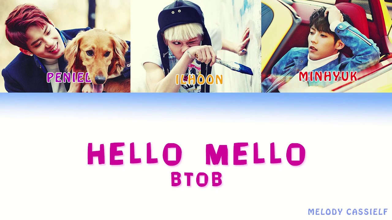 BTOB (비투비) - Hello Mello [Color Coded Lyrics] - YouTube