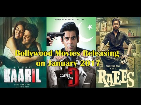 Bollywood Movies Releasing On January 2017 List Of Bollywood