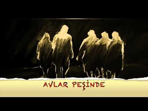 AVLAR PEŞİNDE -Grup ORHUN-