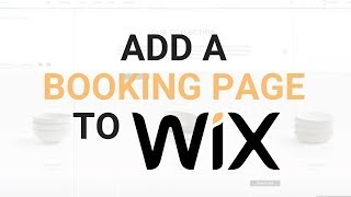 How to Add a Booking Page to Wix - Wix Booking Page Tutorial