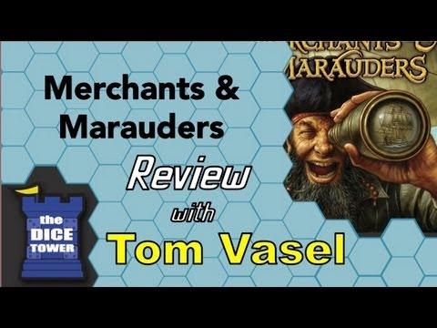 Merchants and Marauders Review - with Tom Vasel