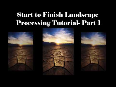 Full Length Landscape Photography Processing Workflow Part 1: Death Valley