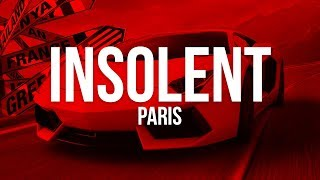 PREMIER INSOLENT + NOUVELLE COLLECTION 2018