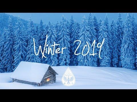 Indie/Indie-Folk Compilation - Winter 2019 ❄️ (1-Hour Playlist)