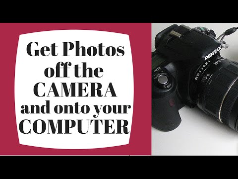 how to put photos from your camera to your computer