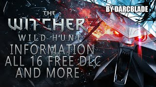 The Witcher 3 : All 16 Free DLCs (inc New Game + News)