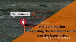 3. MH17 Animation regarding the transport route and the launch site(Press presentation JIT MH17 28-09-2016., 2016-09-28T11:26:07.000Z)
