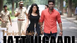 Jugaadi Jatt - Official Audio Track || Mankirt Aulakh feat. Gupz Sehra || Latest Punjabi Song 2015