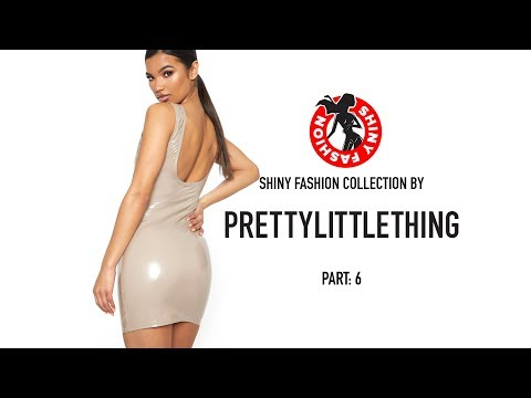 Shiny Fashion [PrettyLittleThing] P. 6