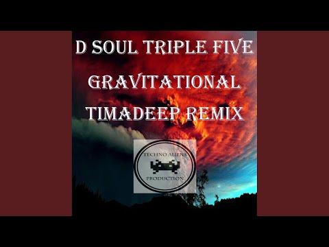 Gravitational (TimAdeep Remix)