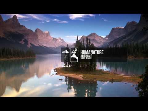 HumaNature - No Shame