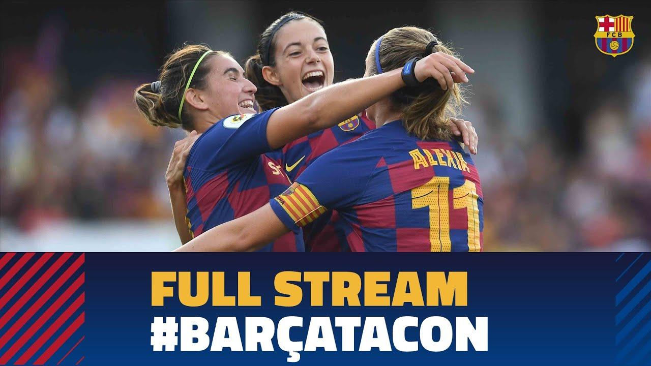 Partido Completo Barça Femení 9 1 Cd Tacon Youtube