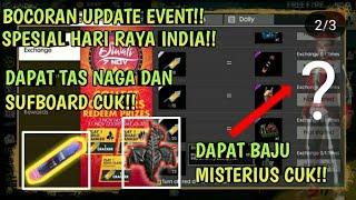 BOCORAN UPDATE EVENT!!SPESIAL HARI RAYA INDIA!! Dapat tas naga dan sufboard cuk!! Dan skin misterius