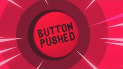I'M PUSHING THE BUTTON