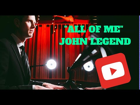 """""""All of Me"""" John Legend (Cover) Piano"""