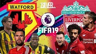 FIFA 19 - วัตฟอร์ด VS ลิเวอร์พูล - พรีเมียร์ลีกอังกฤษ [นัดที่13]