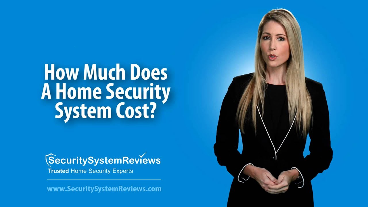 How Much Does A Security System Cost? - YouTube