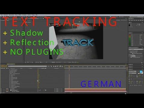 3D Text mit After Effects einfügen und tracken (TUTORIAL) + Schatten und Spiegelung (Deutsch/German)