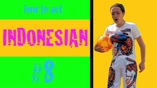 Thumbnail of #8 How to act Indonesian