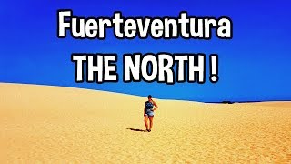 TRAVEL VLOG - FUERTEVENTURA - Exploring the north ! ➜ Corralejo naturpark & El Cotillo