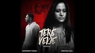 Tere Vede - Manpreet Dhami | Feat. Preetika Rao | Latest Hindi Songs 2018| Latest Hit Song 2018