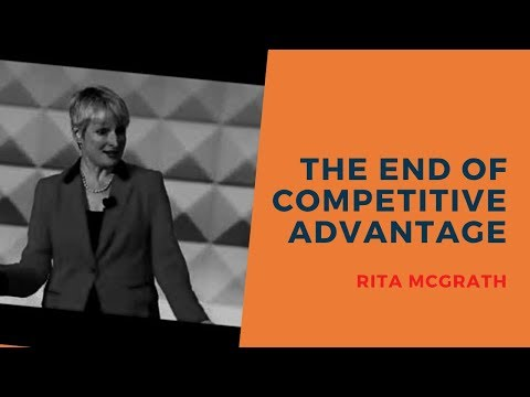 Rita McGrath Excerpts from The End of Competitive Advantage