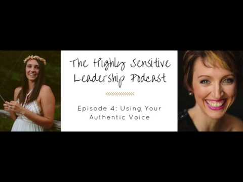 Episode 4: Using Your Authentic Voice