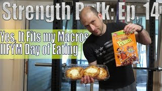 Yes, it fits my Macros | IIFYM Day of Eating  (2861Cal) | Arm Workout | Strength Bulk Ep. 14