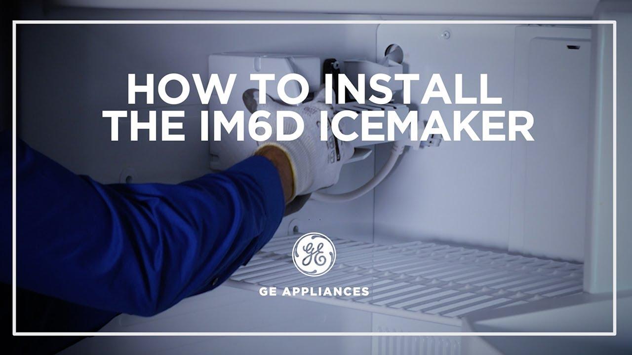 GE Appliances IM6D Icemaker Installation