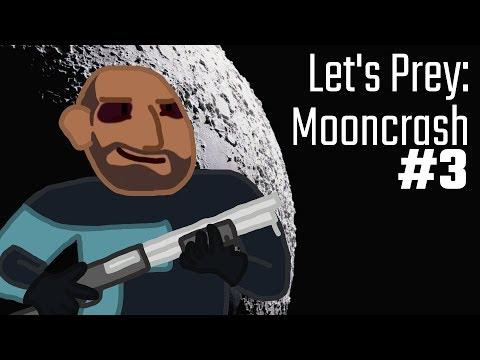 Let's Prey: Mooncrash #3 - Running for my life thumbnail
