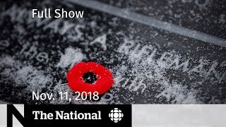 The National for Sunday, November 11, 2018 — Remembrance Day, California Fires, Silver Cross Mother
