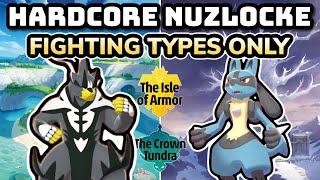Pokemon Isle of Arṁor & Crown Tundra Hardcore Nuzlocke - FIGHTING Type Pokémon Only!