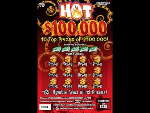 $5 HOT $100,000 - It's HOT - PA Lottery Scratch Off Tickets