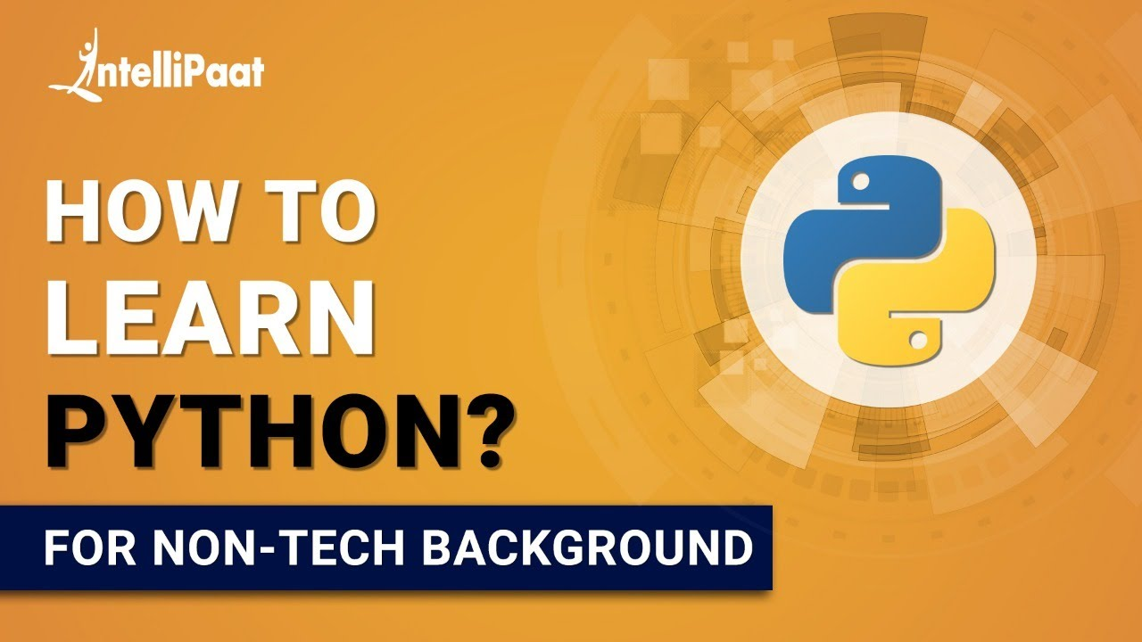 How to Learn Python | Python Programming | Learn Python | Intellipaat