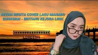 Bintang Kejora - Lagu Manado ( Cover Rezha Regita) Lirik