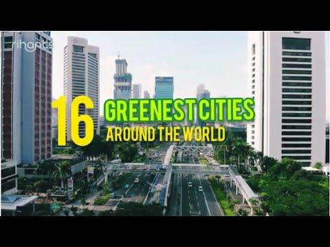 16 Greenest Cities Around The World / Green City / Eco Friendly