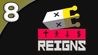 Reigns *First Taste* - 8. Back to Lamascus - Let's Play Reigns Gameplay