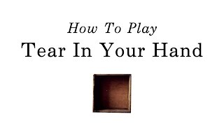 How to play 'Tear In Your Hand' by Tori Amos