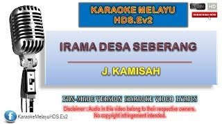 Gambar cover J. Kamisah - Irama Desa Seberang | Karaoke Minus One | Lirik Video HD