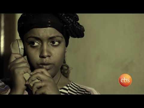 Yetekeberew (የተቀበረው) EBS Latest Series Drama Season 1 - EP 8