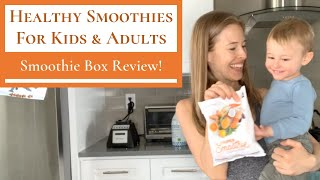 Healthy Smoothies For Kids \u0026 Adults - Smoothie Box Review