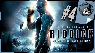"Хроники Риддика: Нападение на ""Тёмную Афину"" ● Прохождение #4 ● The Chronicles of Riddick"