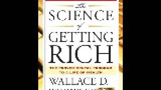 The Science Of Getting Rich ~ Wallace Wattles